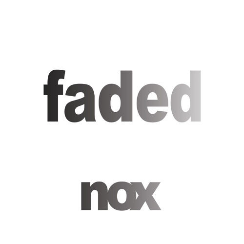 Nox – Faded ft. George McBride